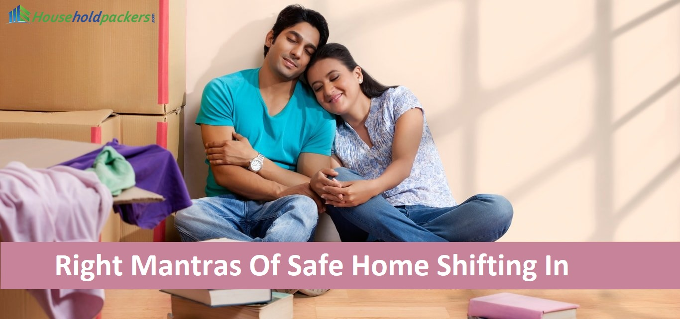 Right Mantras Of Safe Home Shifting In Gurgaon
